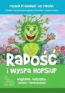 Radość i wyspa Hop-Siup (wyd. 2020) Kołyszko Wojciech, Tomaszewska Jovanka