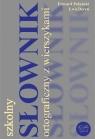 Szkolny słownik ortograficzny z wierszykami (Uszkodzona okładka)