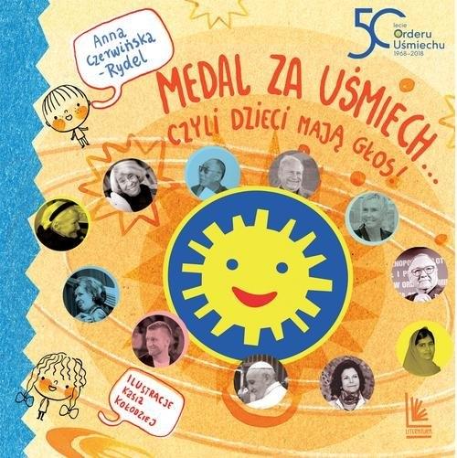 Medal za uśmiech... czyli dzieci mają głos Czerwińska-Rydel Anna