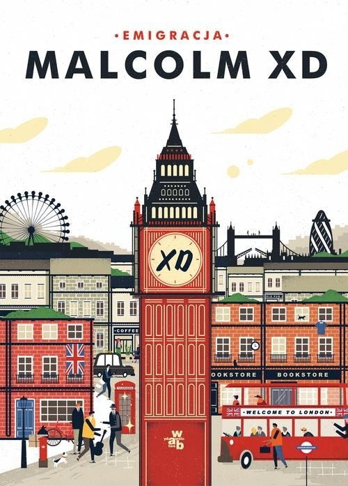 Emigracja Malcolm XD