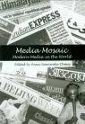 Media Mosaic Modern Media in the World Siewierska-Chmaj Anna