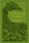 An Tolkien Illustrated Atlas Day David