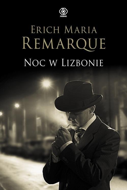 Noc w Lizbonie Remarque Erich M.