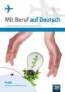 Mit Beruf auf Deutsch Podręcznik Profil elektryczno-elektronicznySzkoły Kujawa Barbara, Stinia Mariusz