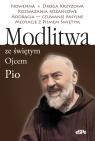 Modlitwa ze świętym Ojcem Pio