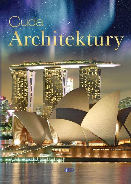 Cuda architektury Opracowanie zbiorowe