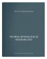 Teoria rywalizacji hierarchii Szreniawski Piotr