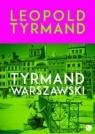Tyrmand warszawski  Tyrmand Leopold