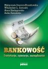 Bankowość instytucje, operacje, zarządzanie