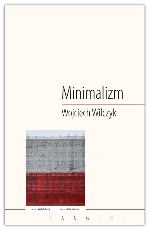 Minimalizm Wilczyk Wojciech