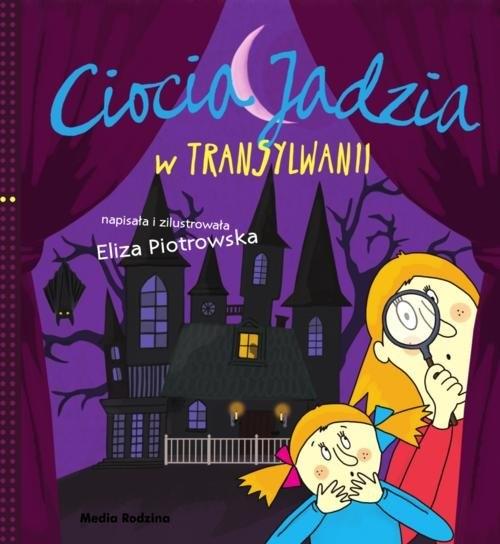 Ciocia Jadzia w Transylwanii (Uszkodzona okładka) Piotrowska Eliza