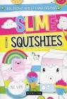 Slime and squishies Kolorowa i kreatywna zabawa