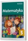 Matematyka 5. Podręcznik Szkoła Podstawowa praca zbiorowa