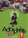 Adosphere 1 Podręcznik wieloletni + CD Gimnazjum Himber Celine, Poletti Marie-Laure