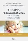 Terapia pedagogiczna w teorii i działaniu