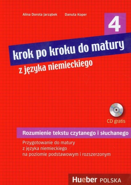 Krok po kroku do matury z języka niemieckiego 4 + CD Jarząbek Alina Dorota, Koper Danuta