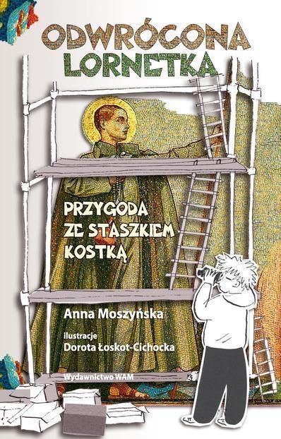 Odwrócona lornetka Moszyńska Anna