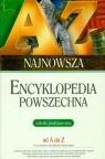 Najnowsza encyklopedia powszechna od A do Z Szkoła podstawowa