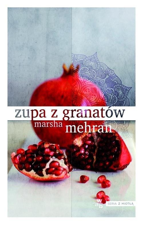 Zupa z granatów Mehran Marsha
