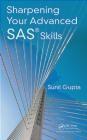 Sharpening Your Advanced SAS Skills Sunil Gupta