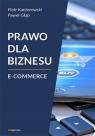 Prawo dla biznesu E-commerce Kantorowski Piotr, Głąb Paweł