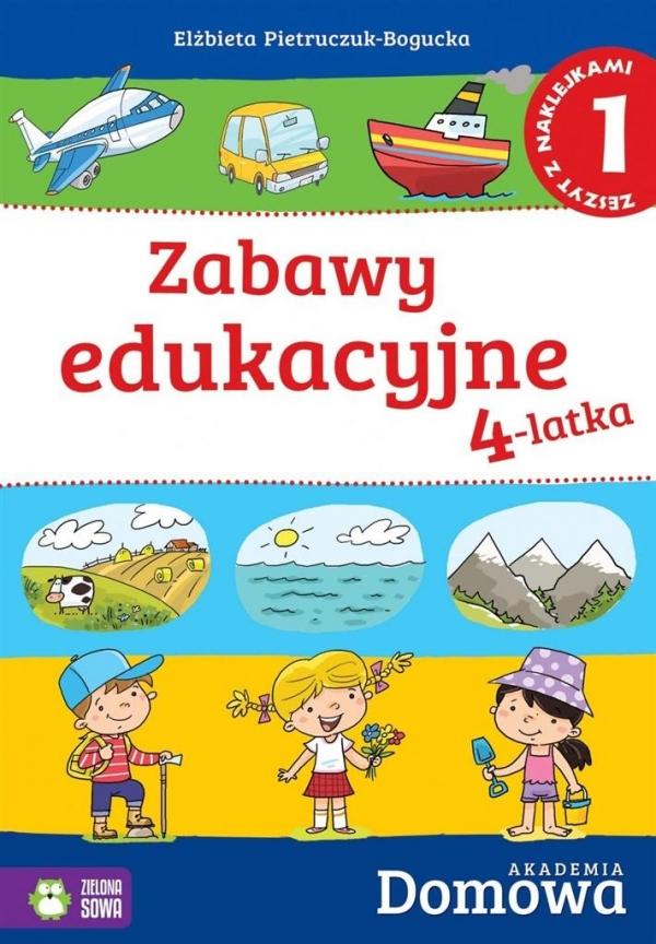 Domowa akademia Zabawy edukacyjne 4-latka Część 1 Pietruczuk-Bogucka Elżbieta