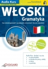 Włoski. Gramatyka Kurs włoskiej gramatyki z przykładami, ćwiczeniami i Anna Wieczorek