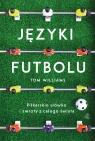 Języki futbolu Tom Williams