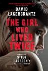 The Girl Who Lived Twice Lagercrantz David