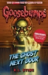 Goosebumps: The Ghost Next Door Stine R. L.