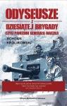 Odyseusze z Dziesiątej Brygady czyli Pancerni Generała Maczka Królikowski Bohdan