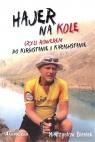 Hajer na kole czyli rowerem po Kirgistanie i Kazachstanie