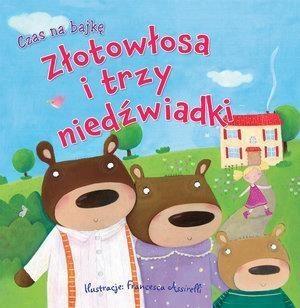 Czas na bajkę. Złotowłosa i trzy niedźwiadki Rosie Butcher (ilustr.)