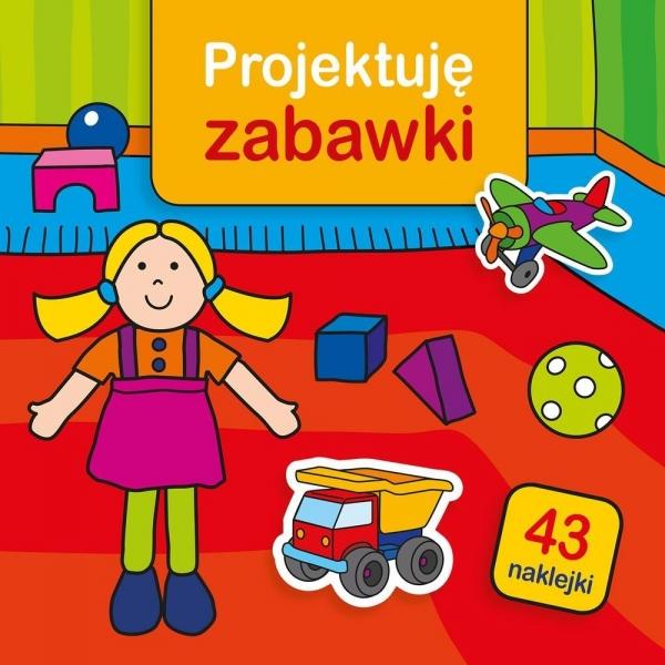 Projektuję zabawki Bardos Krystyna