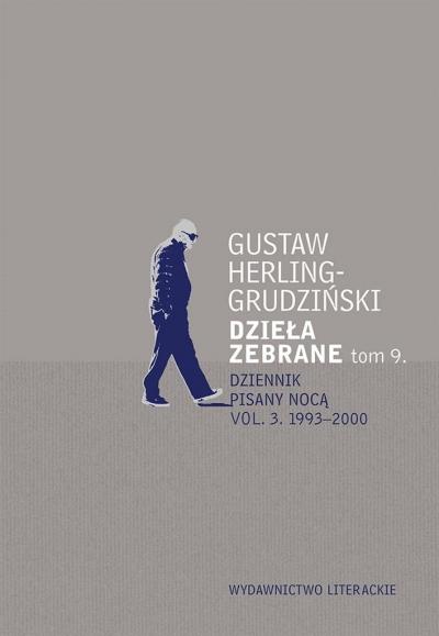 Dzieła zebrane T.9 Dziennik pisany nocą vol. 3 Gustaw Herling-Grudziński