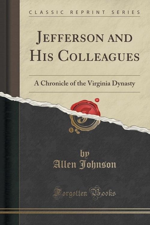 Jefferson and His Colleagues Johnson Allen