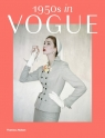1950s in Vogue The Jessica Daves Years 1952-1962 Tuite Rebecca C.