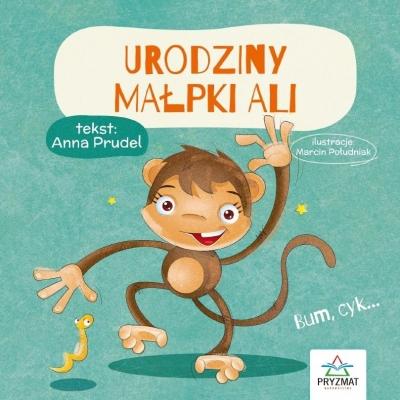 Urodziny małpki Ali Prudel Anna