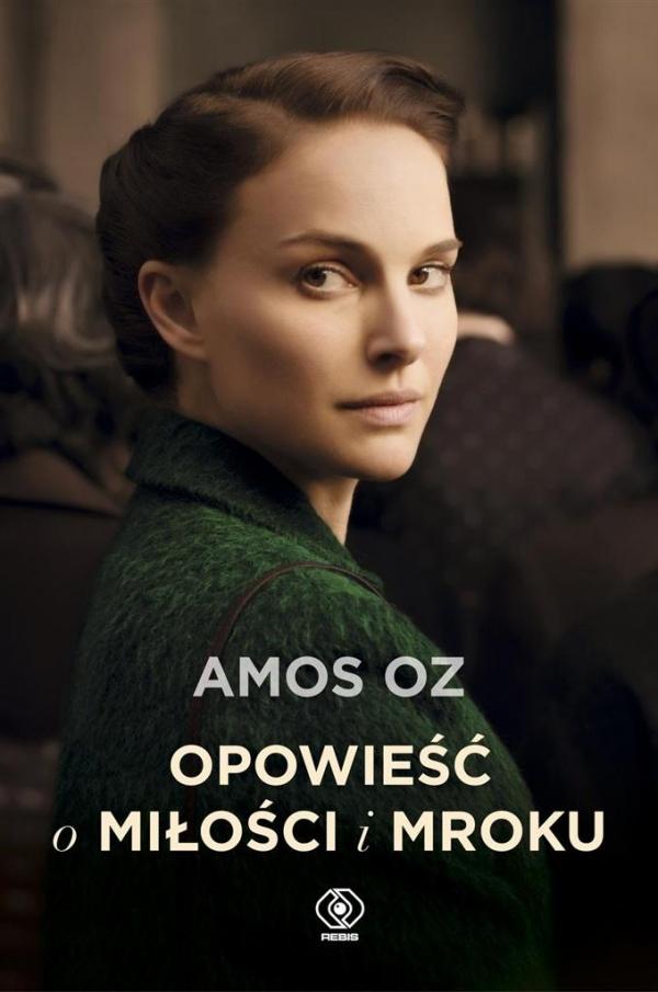 Opowieść o miłości i mroku Oz Amos