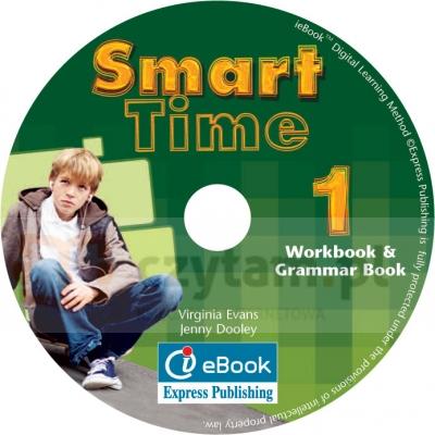 Smart Time 1. Interactive eWorkbook & Grammar Book (materiał ćwiczeniowy) Virginia Evans, Jenny Dooley