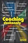 Coaching doskonały Przewodnik profesjonalny