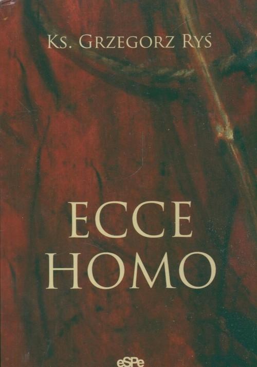 Ecce Homo Ryś Grzegorz