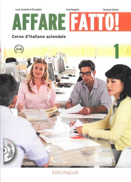 Affare fatto 1 podręcznik + CD Laura Incalcaterra McLoughlin, Anna Ruggiero, Giovanna Schiavo