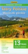 Tatry Polskie Wycieczki górskie Przewodnik turystyczny
