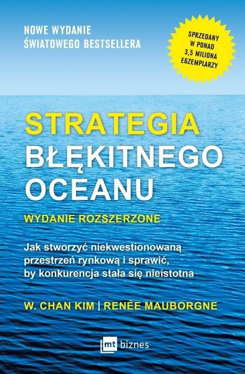 Strategia błękitnego oceanu Kim W. Chan, Mauborgne Renée