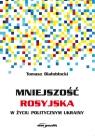 Mniejszość rosyjska w życiu politycznym Ukrainy Białobłocki Tomasz