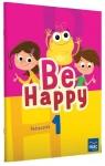 Be Happy! 1 Podręcznik + CD praca zbiorowa