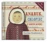 Anaruk chłopiec z Grenlandii  (Audiobook) Centkiewicz Czesław