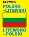 Słownik polsko - litewski litewsko - polski