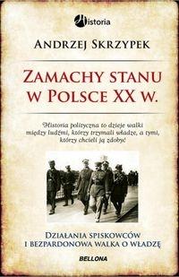 Zamachy stanu w Polsce w XX wieku Skrzypek Andrzej